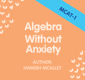 Algebra without Anxiety - MCAT-1- Achieved level